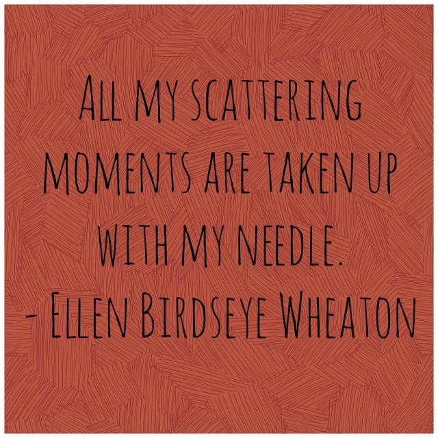 Ellen Birdseye Wheaton Quote